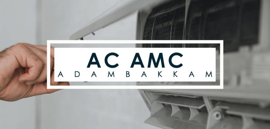 AC AMC Service Adambakkam
