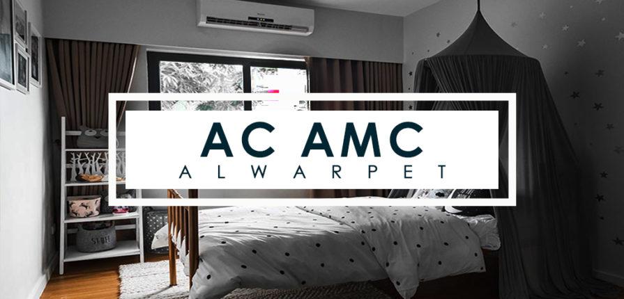 AC AMC Service Alwarpet