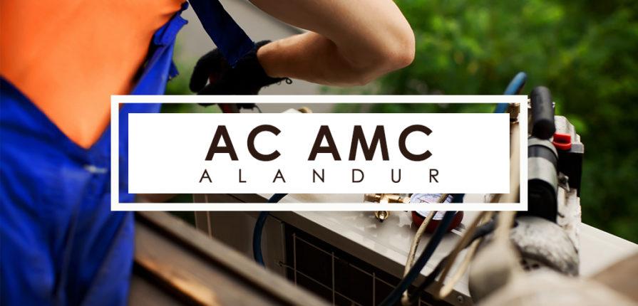AC AMC Service Alandur